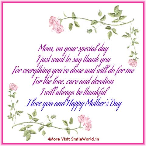 I love you and Happy Mothers Day!