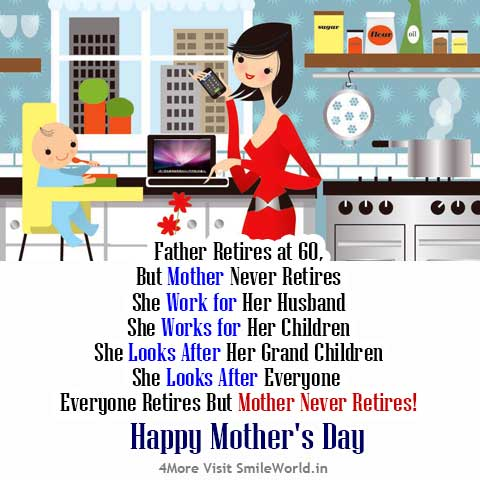 Mother Never Retires Happy Mother's Day! Sayings in English