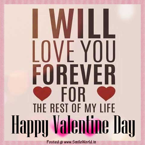 I Will Love You forever You Happy Valentine Day