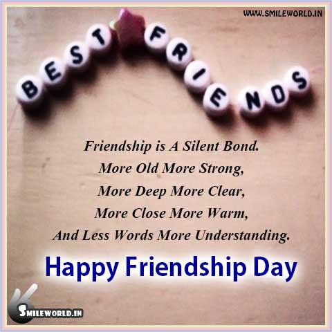 Friendship is A Silent Bond Happy Friendship Day Wishes