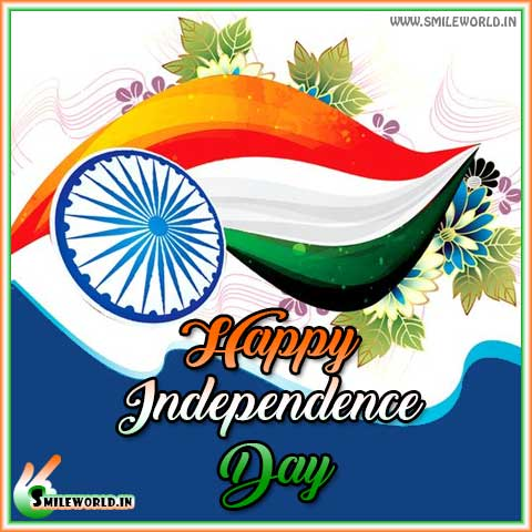 Beautiful Happy Independence Day of India Images Status