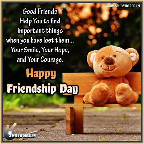 Good Friends Help You to find True Friendship Day Quotes