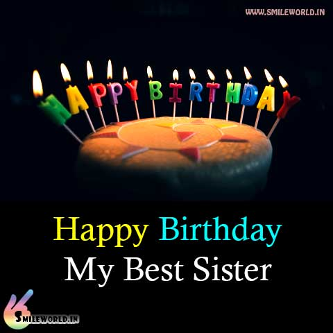 Happy Birthday My Best Sister Status Images for Whatsapp