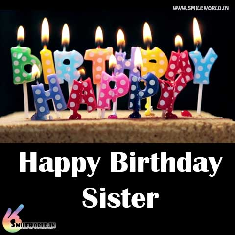 Happy Birthday Sister Images for Whatsapp Facebook Status