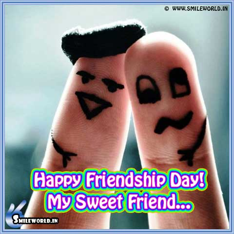 Happy Friendship Day My Sweet Friend