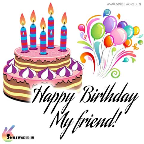 Happy birthday My Friend Images Wallpapers