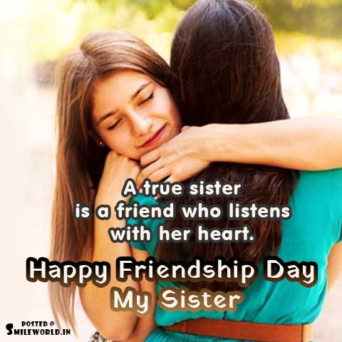 Happy Friendship Day My Sister Wishes Images