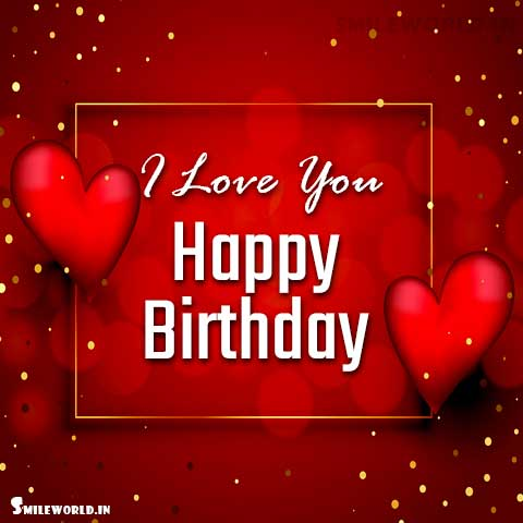 I Love You Happy Birthday Images for Girlfriend